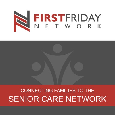 First Friday Network Podcast
