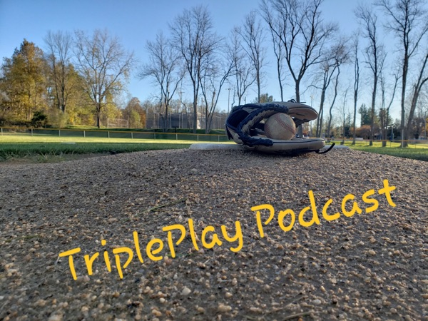 The Triple Play Podcast