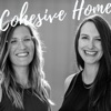 Cohesive Home Podcast : Minimalism | Families | Adventure | Intentional Living artwork