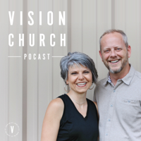 Vision Church podcast