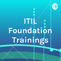 ITIL Foundation Trainings podcast