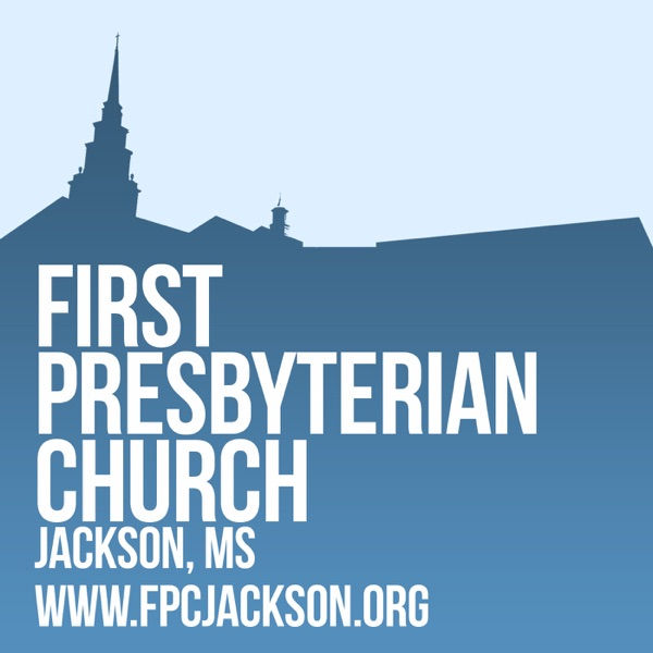 First Presbyterian Church, Jackson, Mississippi Recently Added Resources