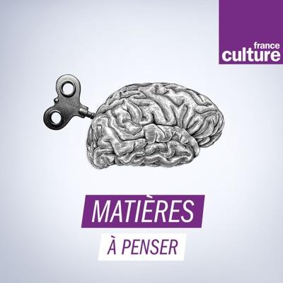 Matières à penser:France Culture