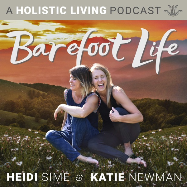 Barefoot Life Podcast