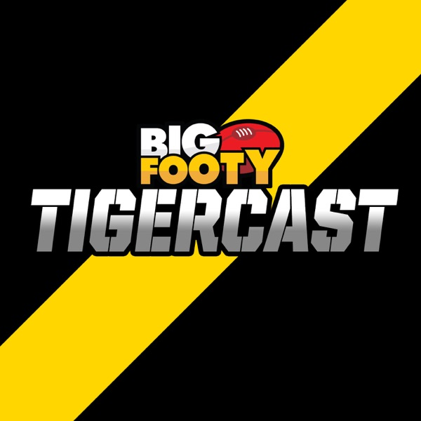 BigFooty TigerCast - AFL Podcast