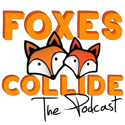 Foxes Collide