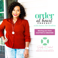 Order At Heart podcast