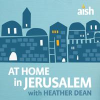 At Home in Jerusalem podcast