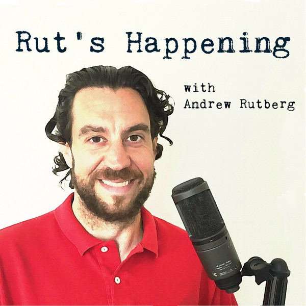 Rut's Happening with Andrew Rutberg