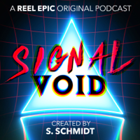 Signal Void - Horror & Sci-Fi Podcast podcast