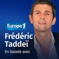En balade avec - Frédéric Taddéï podcast
