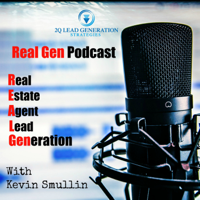 Real Gen Podcast - How To Generate Leads For Your Real Estate Business podcast