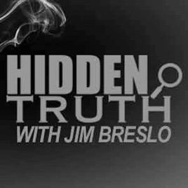 Hidden Truth Show with Jim Breslo on Apple Podcasts