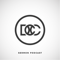 DCC Sermon Podcast podcast