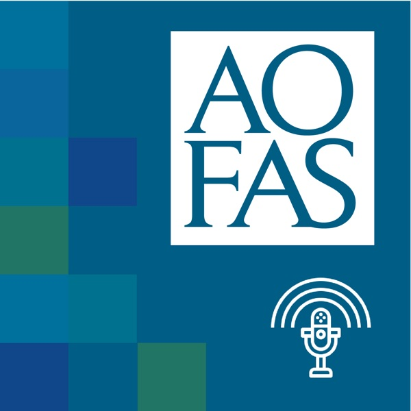 AOFAS Resident Lecture Podcast Series