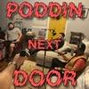 Poddin' Next Door artwork