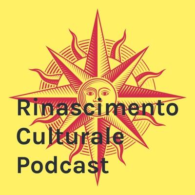 Rinascimento Culturale Podcast:Rinascimento Culturale