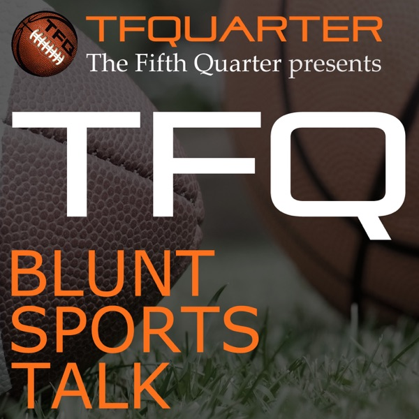 TFQ Podcasts   The Fifth Quarter