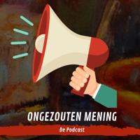 Ongezouten Mening podcast