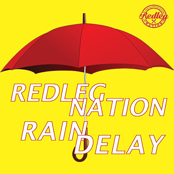 Redleg Nation Rain Delay