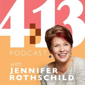 4:13 Podcast with Jennifer Rothschild