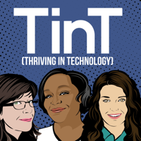 Thriving in Technology (TinT) podcast