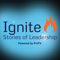 Ignite! Stories of Leadership podcast