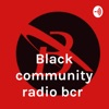 Black community radio bcr  artwork