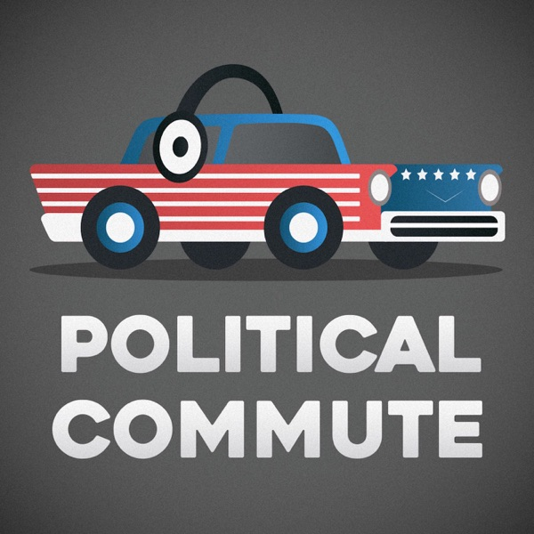 Political Commute Podcast