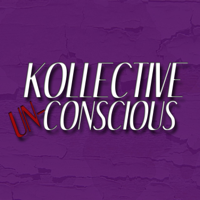 Kollective Unconscious Podcast podcast
