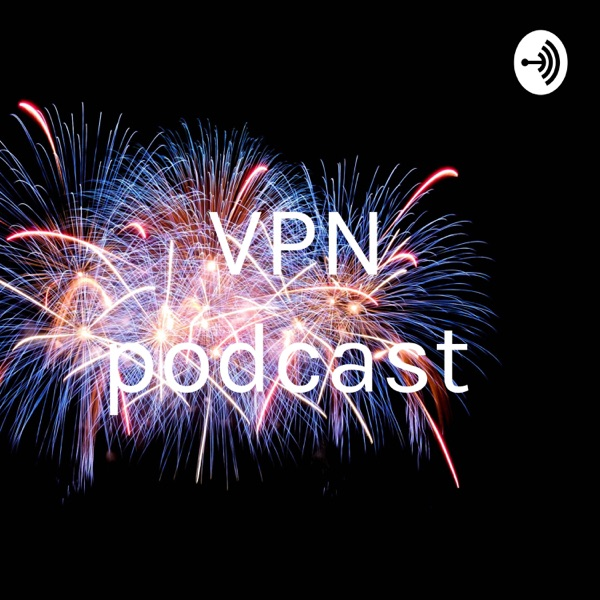 VPN podcast