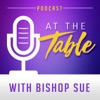 At the Table with Bishop Sue artwork