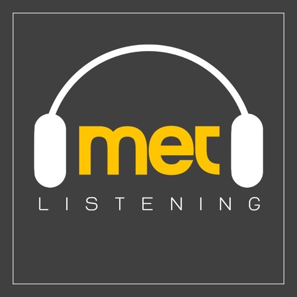 MET Listening