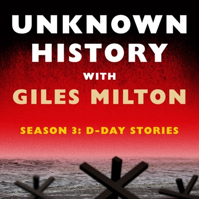 Unknown History with Giles Milton:QuickAndDirtyTips.com