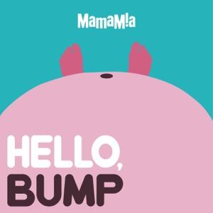 Hello, Bump