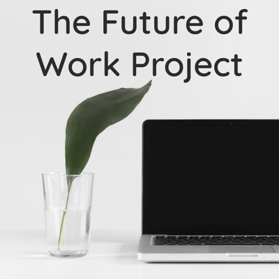 The Future of Work Project