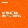 Athletes Unfiltered – Strava Podcast artwork
