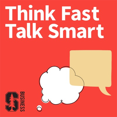 Think Fast, Talk Smart: Communication Techniques.