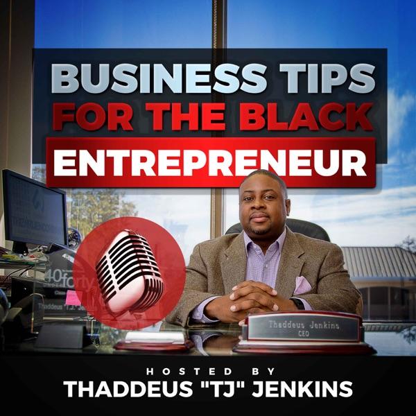 Business tips for the black entrepreneur