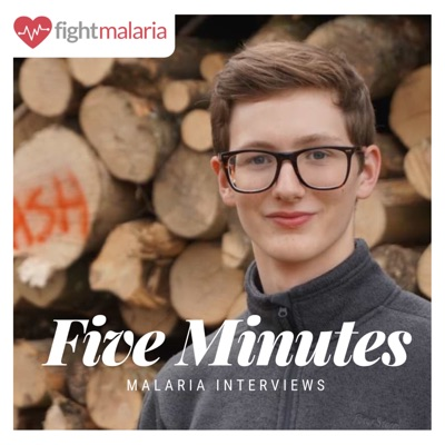 Five Minutes | Exclusive Malaria Interviews