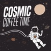 Cosmic Coffee Time with Andrew Prestage artwork