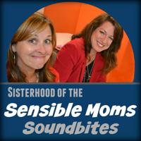 Sensible Moms Soundbites podcast