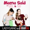 Mama Said with Jamie-Lynn Sigler & Jenna Parris artwork