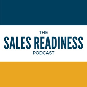 The Sales Readiness Podcast™