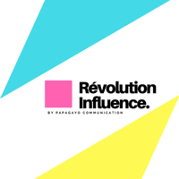 Révolution Influence podcast