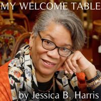 My Welcome Table by Jessica B. Harris podcast