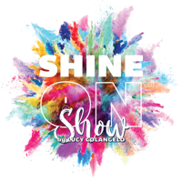 ShineOn™ Show by Lucy Colangelo
