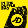 JD In The Duffle Bag Podcast