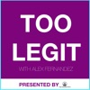 Too Legit Show artwork