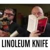 Linoleum Knife artwork